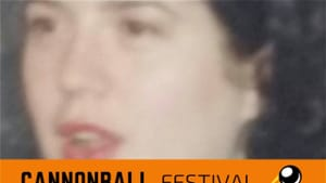 """A blurry photo close-up of a young white woman's face. An orange banner at the bottom has black text: """"Cannonball Festival"""""""