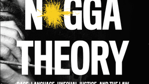 An argument as controversial as the title: Jody Armour's 'N*gga Theory.' (Image via LARB Books.)