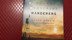 A worthwhile read for that last beach trip of 2019: Chuck Wendig's 'Wanderers.' (Photo by Michelle Nugent.)