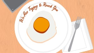 An illustration of a fried egg on a plate, next to a fork & a cell phone on the table. The show title is written on the plate